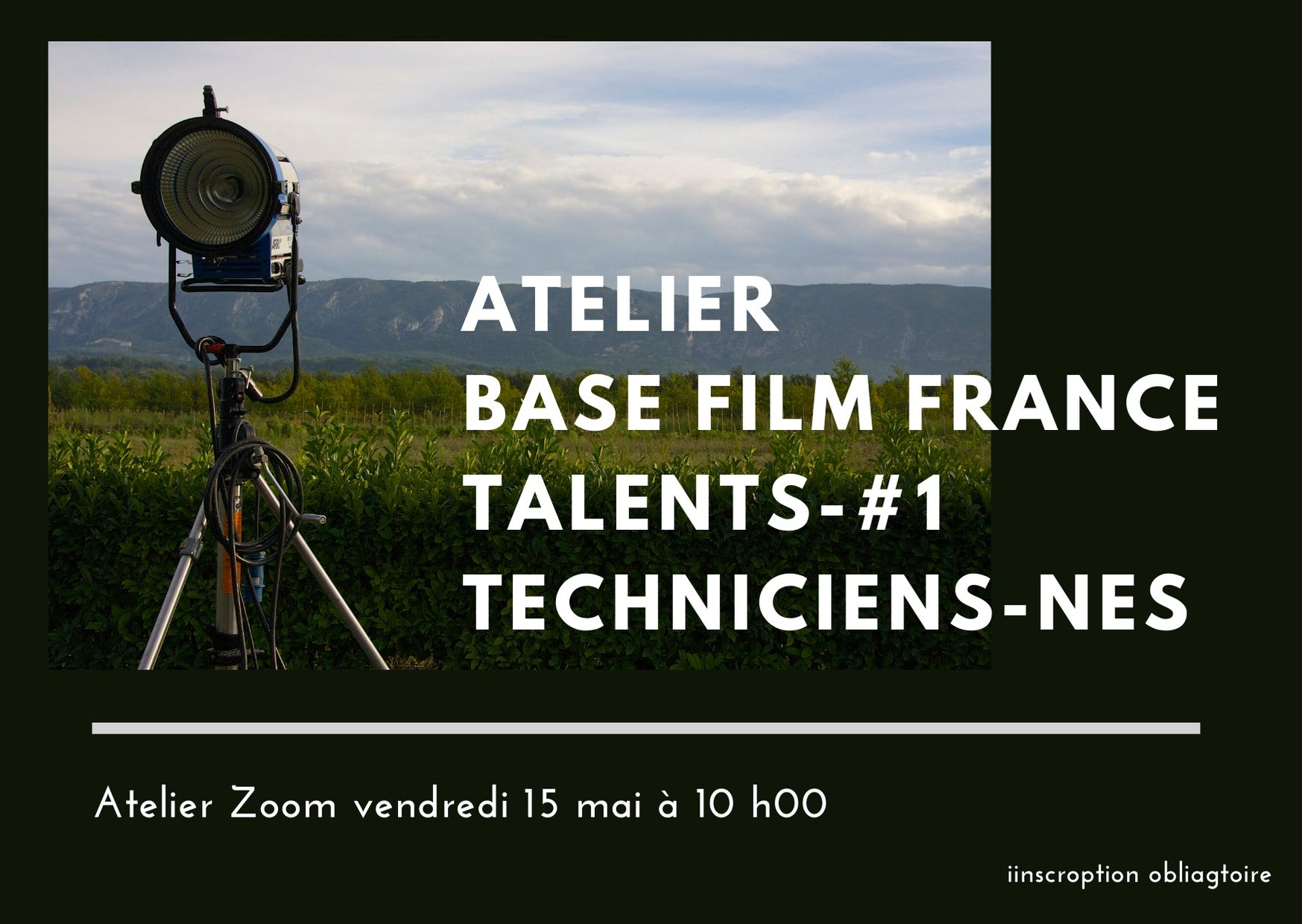 Atelier zoom base Film France Talents -#1 techniciens-nes