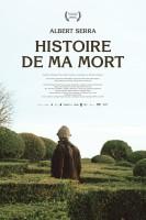 Histoire de ma mort / Historia de la meva mort (2013)