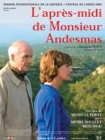 L'Après-Midi de Monsieur Andesmas (2004)