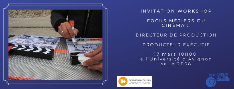Annulé  COVID-19 /  WORKSHOP FOCUS MÉTIER DU CINÉMA : Directeur de production et producteur exécutif